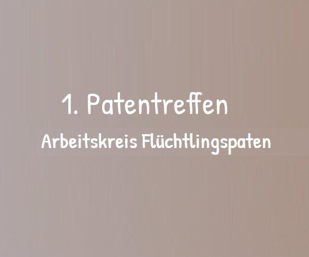 Arbeitskreis Flüchtlingspaten veranstaltete 1. Patentreffen